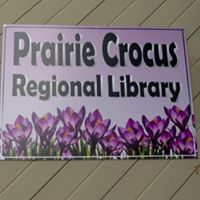 Prairie Crocus Regional Library sign
